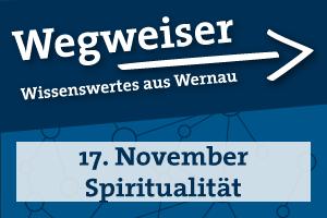 Wegweiser: Spiritualität